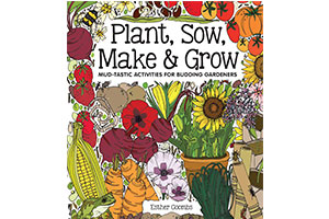 gardening book cover - Plant, Sow, Make & Grow
